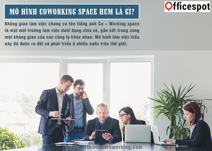 Mô hình Co – Working space HCM là gì?