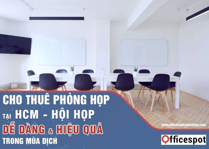 Cho thuê phòng họp tại HCM