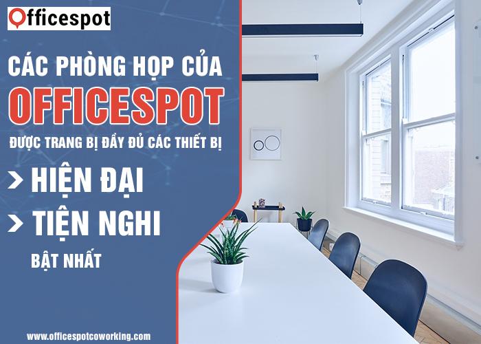 Các phòng họp của Officespot được trang bị đầy đủ các thiết bị hiện đại và tiện nghi bậc nhất