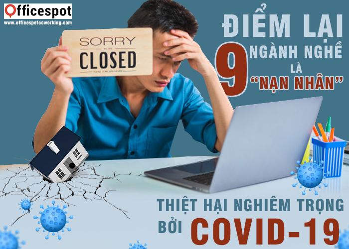 """9 ngành nghề là """"nạn nhân"""" thiệt hại nghiêm trọng bởi Covid-19"""